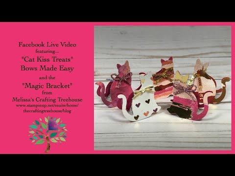 """Cat Kiss Treat"" Tutorial, Bows Made Easy & The Magic ""Bracket"""