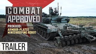 Prokhod: Armour-plated Minesweeping Robot (Trailer) Premiere 15/10