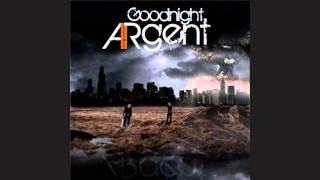 Watch Goodnight Argent Vagabond video