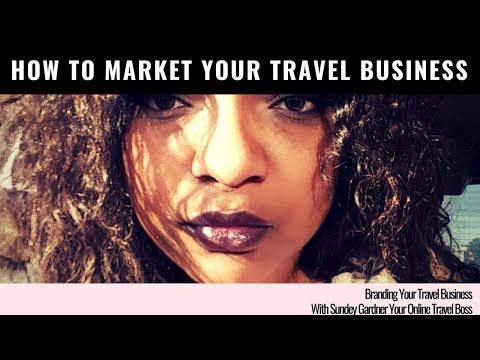 Branding Your Travel Business with Your Vision In Mind
