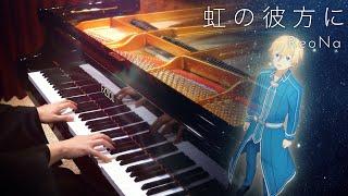 ReoNa - Niji no Kanata ni / Fazioli Piano Cover|SLSMusic видео