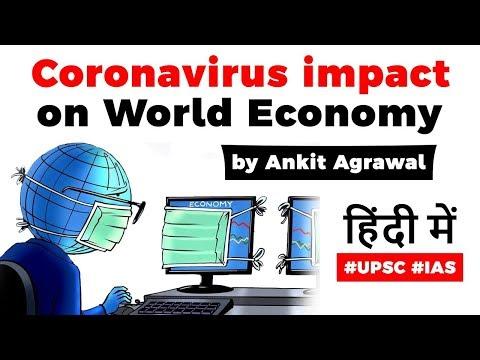 Coronavirus Impact On Global Economy, What Is Economic Interdependence? Current Affairs 2020 #UPSC