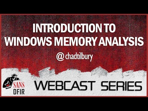 Introduction to Windows Memory Analysis - SANS DFIR WebCast poster