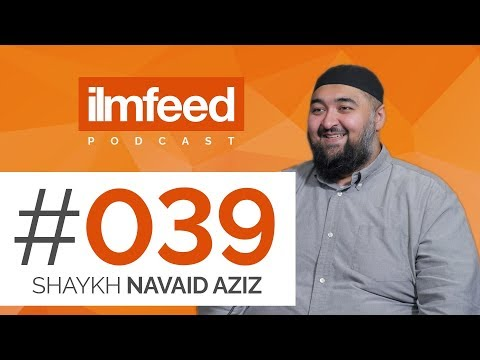 EP 039 - Ten Conversations To Have Before Marriage, Emotional Intelligence - Shaykh Navaid Aziz