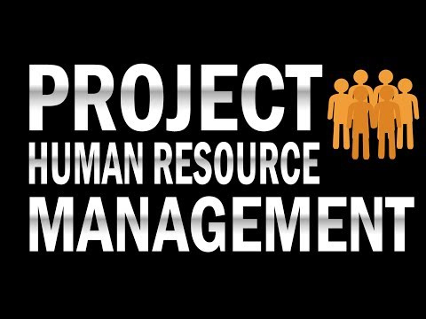 Project Human Resource Management