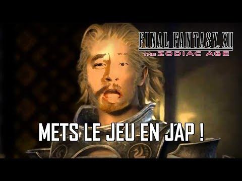 FFXII The Zodiac Age - 01 - Mets Le Jeu En Jap !