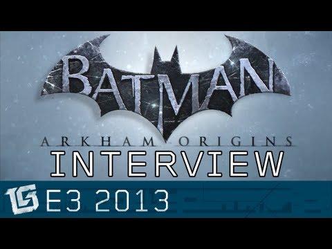 Batman: Arkham Origins Interview - TGS at E3 2013