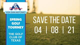 ASA Save the Date for the Spring Golf Tournament 4-8-2021
