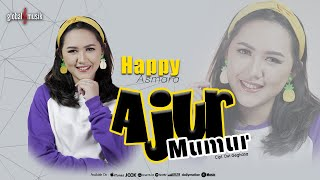 Happy Asmara - Ajur Mumur (  )