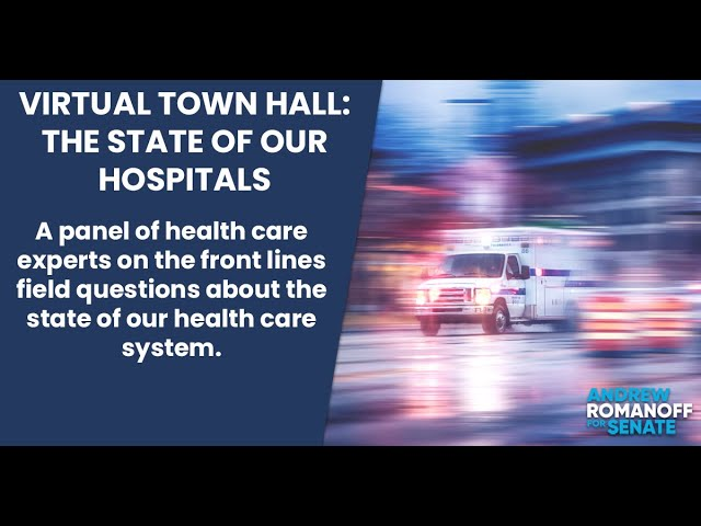 Virtual Town Hall: The State of Our Hospitals