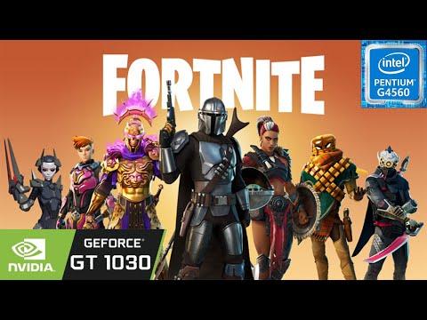 Fortnite - Chapter 2 - Season 5   GT 1030   G4560   8GB RAM
