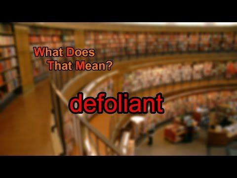 What does defoliant mean?