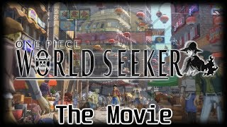 One Piece: World Seeker The Movie