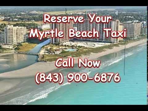 Taxi North Myrtle Beach SC - (843) 900-6876