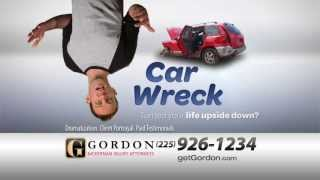 Baton Rouge Car Accident Attorney | Upside Down | Get Gordon! Get it Done!