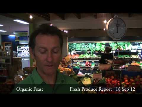 Organic Feast Fresh Produce Report 18/09/12