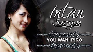 Intan Sariyem - You Wani Piro (Official Karaoke Video)