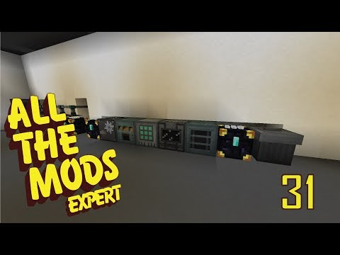 All The Mods Expert - 31 - ALL THE MATERIALS WE NEED