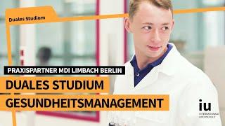 Duales Studium Gesundheitsmanagement an der IUBH | Praxispartner MDI Limbach