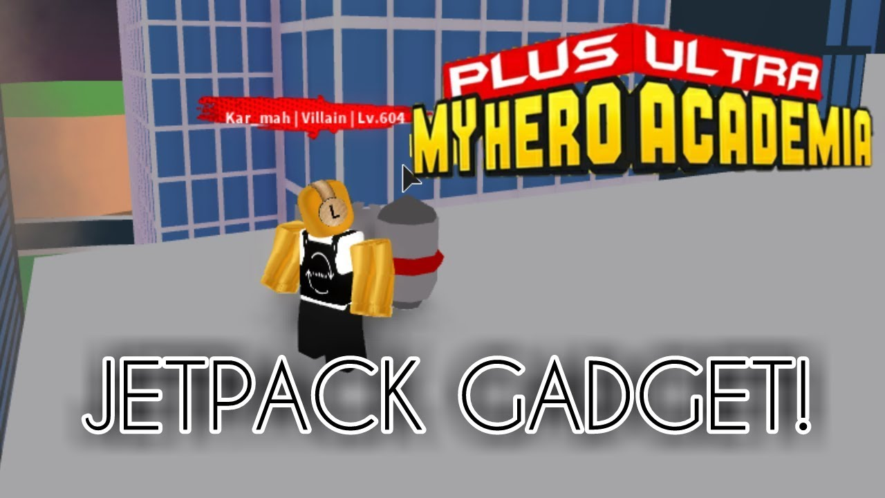 Jetpack Gadget Plus Ultra Roblox Youtube