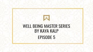Well-being Master Series By Kaya Kalp