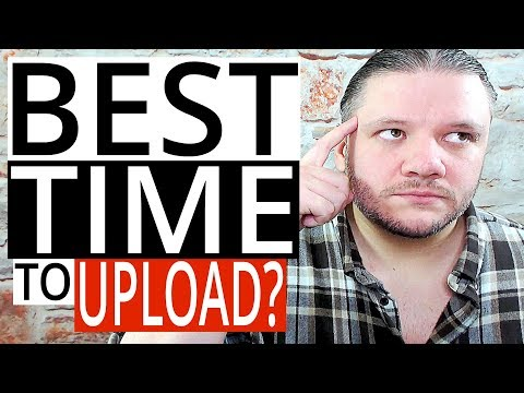Best Time To Upload To YouTube? (4 Tips)