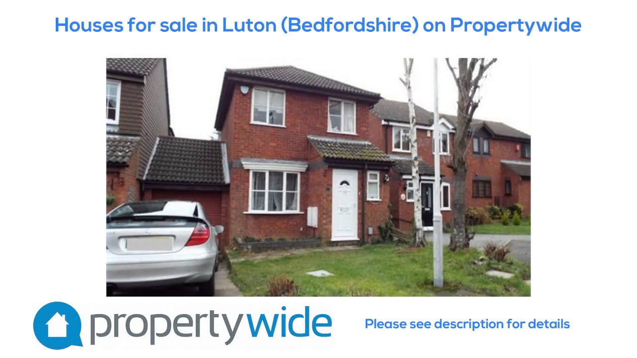 houses for sale in luton bedfordshire on propertywide youtube