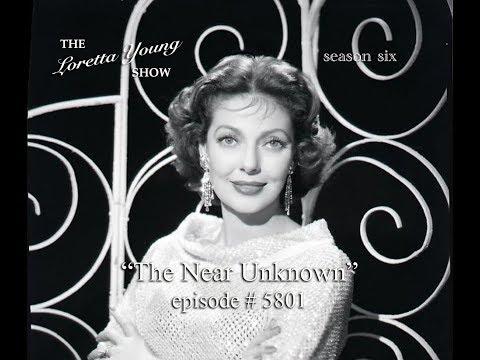 """The Loretta Young Show - S6 E1 - """"The Near Unknown"""""""