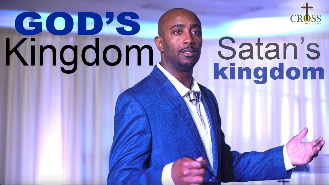 God's Kingdom vs Satan's Kingdom - Full Church Sermon