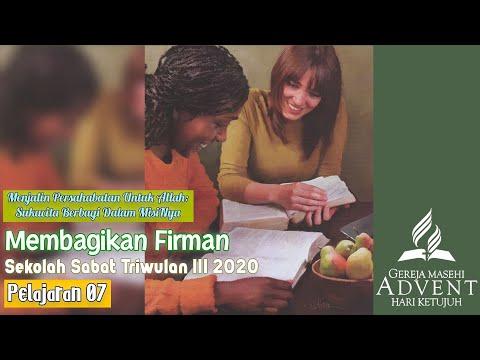 Sekolah Sabat Triwulan 3 2020 Pelajaran 7 Membagikan Firman (ASI)
