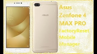 TuckySee: Asus Zenfone 4 Max Pro - Mobile Manager & Factory Reset Guide [Ep$16]