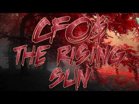 CFO$ - The Rising Sun