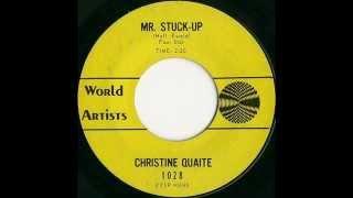 Christine Quaite - Mr.  Stuck Up