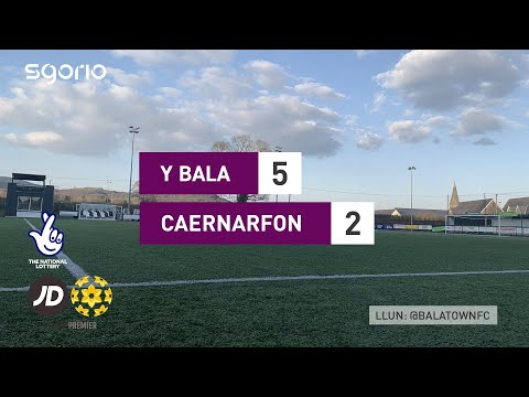 Bala Town Caernarfon Goals And Highlights
