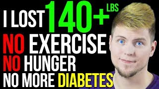 I Lost 140 Pounds Without Exercise or Hunger, Here
