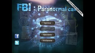 FBI: Paranormal Case - Walkthrough Part 1