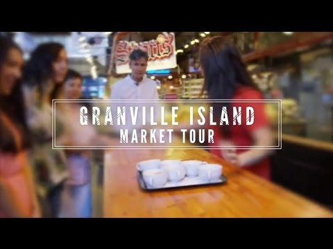 Granville Island Market Tour | Canada Holidays 2017 / 2018