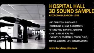 Hospital Sound Effect - Stereo and Surround Samples