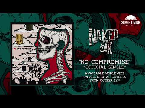 Naked Six - No Compromise (Official Single) Mp3