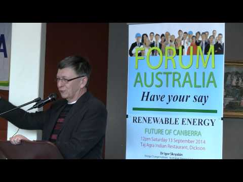 Dr Igor Skryabin - Renewable Energy Future of Canberra
