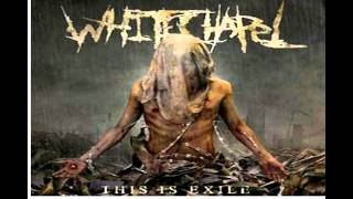 Whitechapel reprogrammed to hate