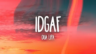 Dua Lipa - IDGAF (Lyrics) MP3