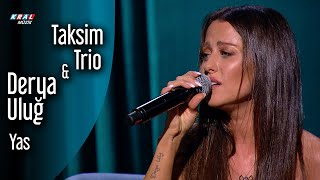 Taksim Trio & Derya Uluğ - Yas