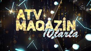 ATV Maqazin 10larla (19.01.2020)