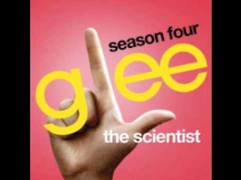Glee - The Scientist (DOWNLOAD MP3 + LYRICS)