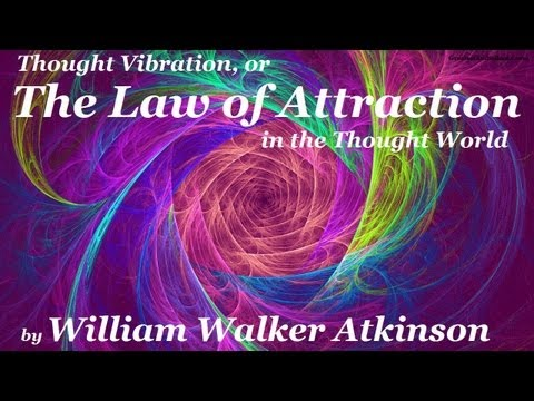 THOUGHT VIBRATION or THE LAW OF ATTRACTION - FULL AudioBook | Greatest Audio Books | Secret
