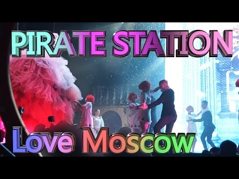 PIRATE STATION LOVE Moscow