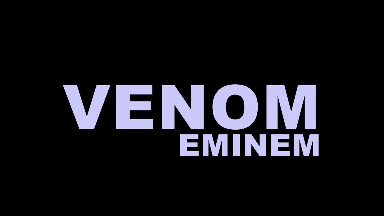 Eminem - Venom (Audio)