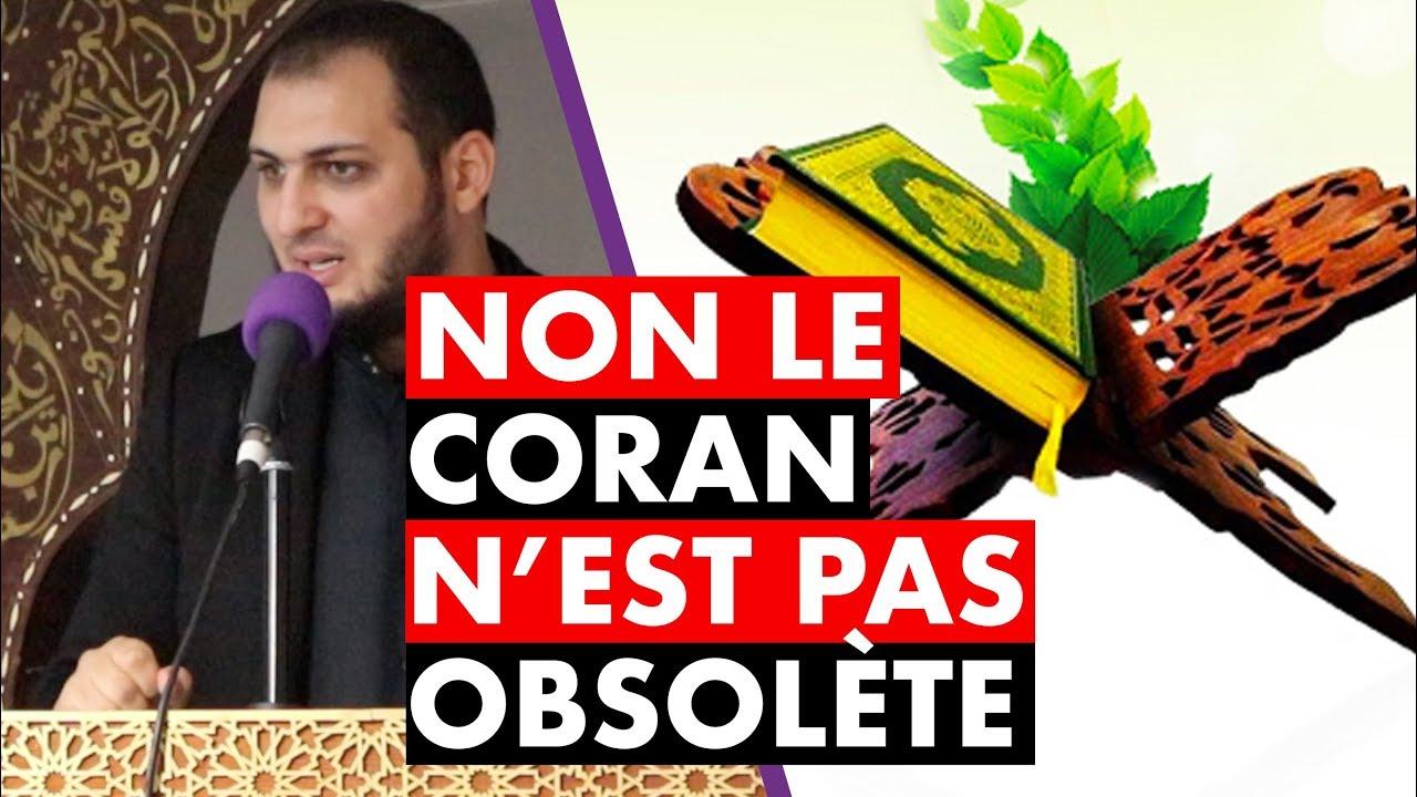 NON LE CORAN N'EST PAS OBSOLÈTE - IMAM BOUSSENNA