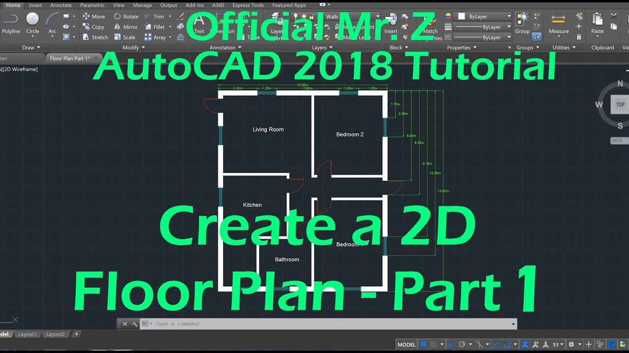 Beginner Autocad 2018 Tutorials 2d Floor Plan Part 1 Youtube